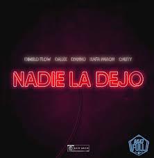 Dimelo Flow Ft. Dalex, Lyanno, Rafa Pabon, Cauty - Nadie La Dejo MP3