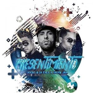 Gigolo Y La Exce Ft. Nicky Jam - Presentimiento MP3