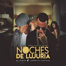 Descargar Lawrentis Santana Ft. Delirious - Noches De Lujuria MP3