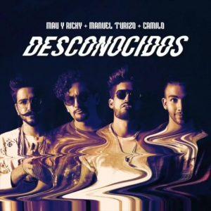 Mau Y Ricky Ft. Manuel Turizo, Camilo - Desconocidos MP3
