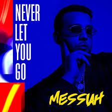 Messiah - Never Let You Go MP3