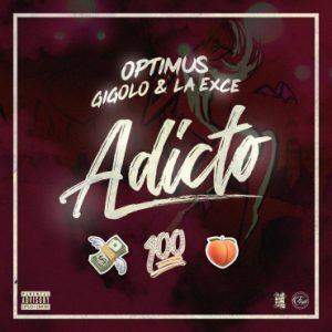 Descargar Optimus Ft. Gigolo Y La Exce - Adicto MP3