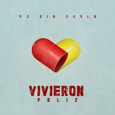 Descargar PJ Sin Suela - Vivieron Feliz MP3