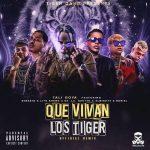 Tali Ft. Sensato, Lito Kirino, De La Ghetto, Almighty, Noriel - Que Vivan Los Tiger Remix MP3