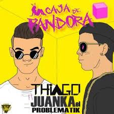 Descargar Thiago Ft. Juanka El Problematik - Caja De Pandora MP3