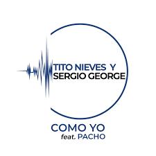 Tito Nieves Ft. Sergio George, Pacho El Antifeka - Como Yo MP3