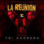 Descargar Yoi Carrera - La Reunion MP3