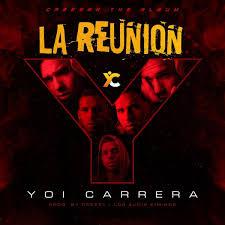 Descargar Yoi Carrera - La Reunion MP3