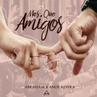 Descargar Abraham Ft. Andy Rivera - Mas Que Amigos MP3