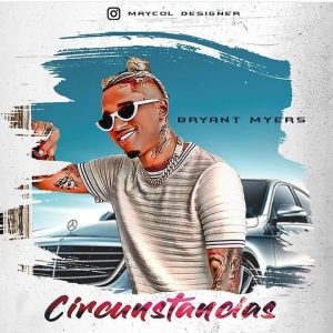 Descargar Bryant Myers - Circunstancias MP3