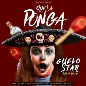 Descargar Guelo Star - Que La Ponga MP3